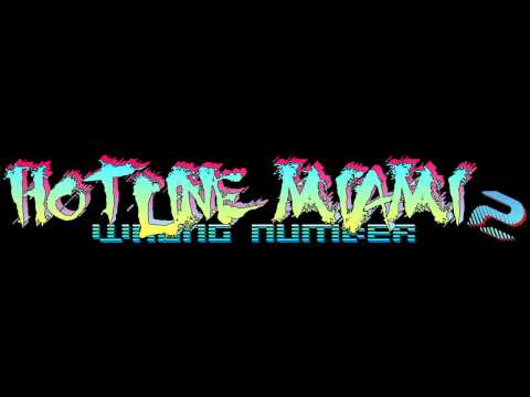 Hotline Miami 2: Wrong Number Soundtrack - Dust