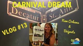 CARNIVAL DREAM VLOG #13 ~ NOLA PART 2