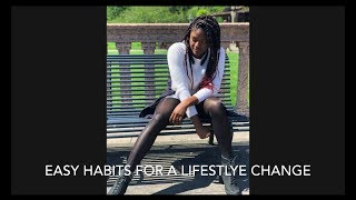 Easy Habits For A Lifestyle Change