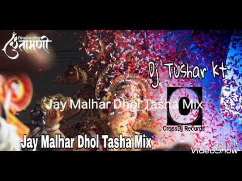 Jay Malhar Dhol Tasha Mix Dj Tushar kt