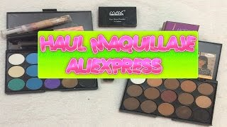 HAUL ALIEXPRESS MAQUILLAJE