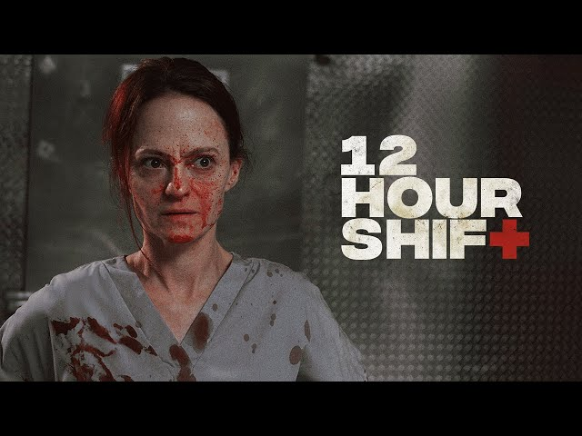 12 Hour Shift - Official Trailer