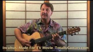 Incubus - Made For TV Movie Acoustic Guitar lesson