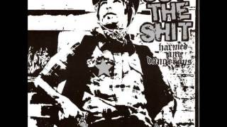 Cut the Shit -- Harmed and Dangerous - LP