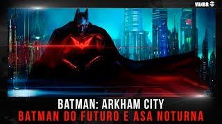 Batman Arkham City GOTY - Desafios do Charada (Batman do Futuro e Asa Noturna)