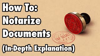 HOW TO: NOTARIZE DOCUṀENTS & WHERE TO APPLY YOUR SEAL   STEP BY STEP BREAKDOWN