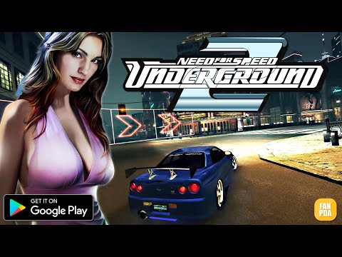 ЭРОН ДОН ДОН НА АНДРОИД !!! Need For Speed UNDERGROUND 2 на ANDROID !!! (2019)