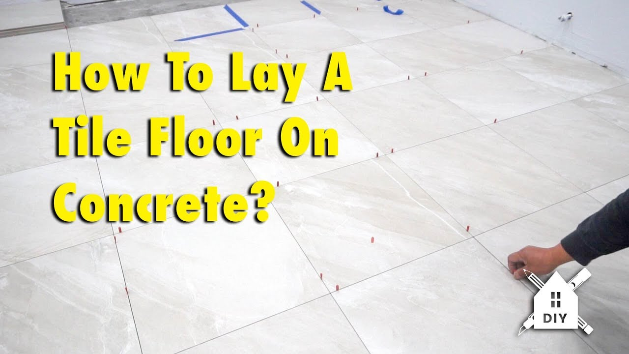 To Lay A Tile Floor On Concrete Diy, How To Tile A Bathroom Floor On Concrete