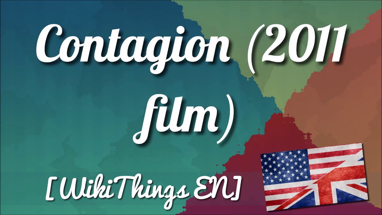 Contagion 2011 Film Wikithings En Youtube