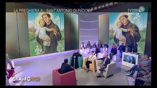 Siamo Noi - La preghiera a Sant'Antonio di Padova