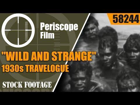 "ABORIGINES & ANIMALS OF AUSTRALIA  ""WILD AND STRANGE"" 1930s TRAVELOGUE  58244 Mp3"