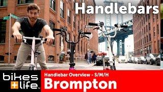 2016 Handlebar Options - Brompton Bike Video Review