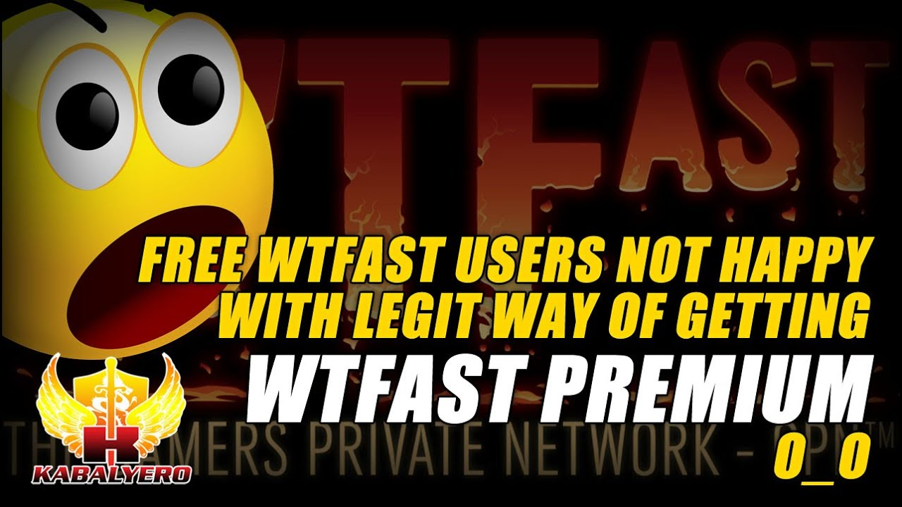 Free WTFast Users Not Happy With Legit Way Of Getting WTFast Premium (Vlog)
