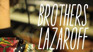 BROTHERS LAZAROFF: Sacred Geometry (Live in Studio)