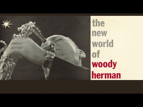 Woody Herman - Take The 'D' Train