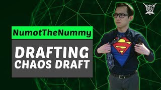 Drafting with NumottheNummy: Chaos Draft