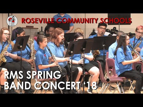 Roseville Middle School Spring Band Concert '18