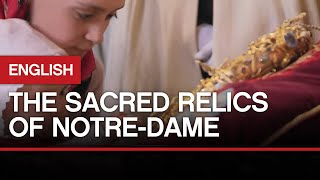 The Sacred Relics of Notre-Dame (English)