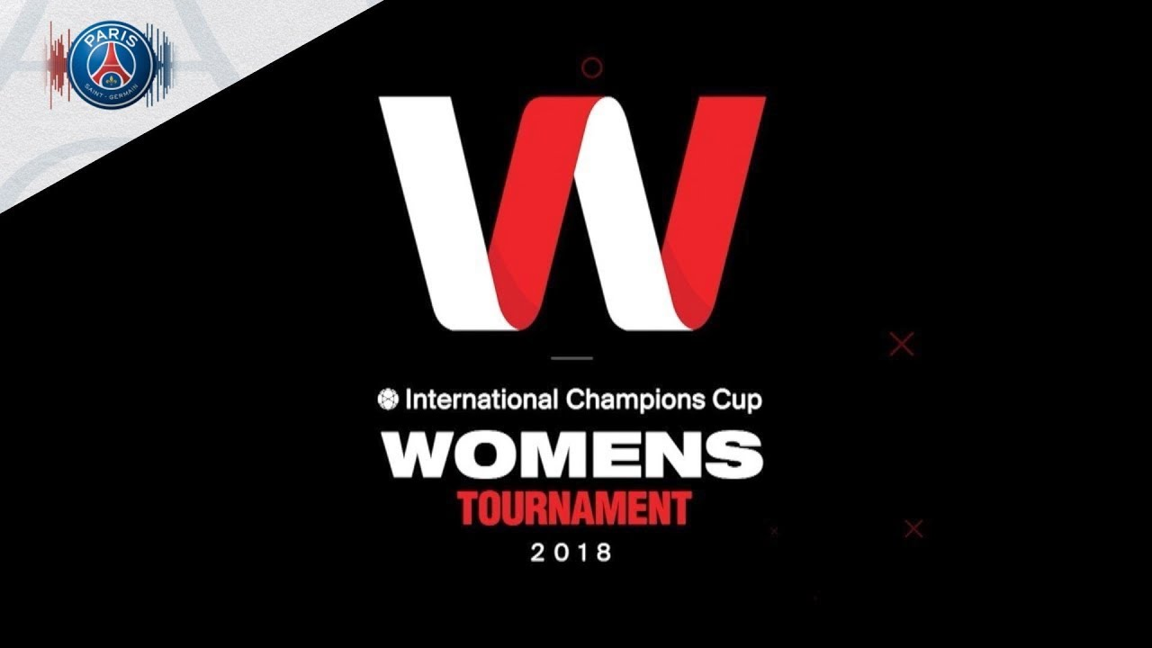 WOMENS INTERNATIONAL CHAMPIONS CUP 2018 IN MIAMI
