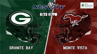 Granite Bay vs Monte Vista High School Football LIVE 8/23/19