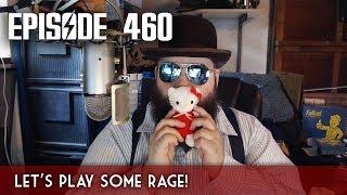 Scotch & Smoke Rings Episode 460 - Update & RAGE Time!