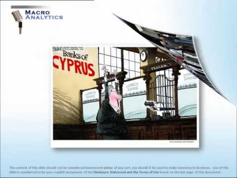 Macro Analytics 03-26-13 - 2013- CYPRUS: Crumbling Property Rights - w/ John Rubino