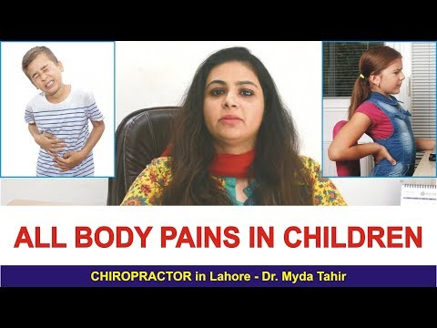 Body Pains in Children Treatment by Best Chiropractor in Lahore Dr Myda Tahir 0337-1707011