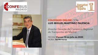 Coloquio Online con D. Luis Miguel Martínez , Director CRTM