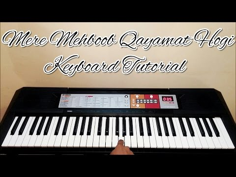 Mere Mehboob Qayamat Hogi Piano / Keyboard Tutorial / Lesson