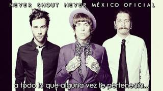NeverShoutNever - Life Goes On 2012 Indigo Español [Download]
