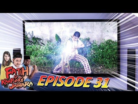 Fatih Masuk TV! Doni Marah Besar Karena Fatih Diliput Acara TV - Fatih Di Kampung Jawara Eps 31