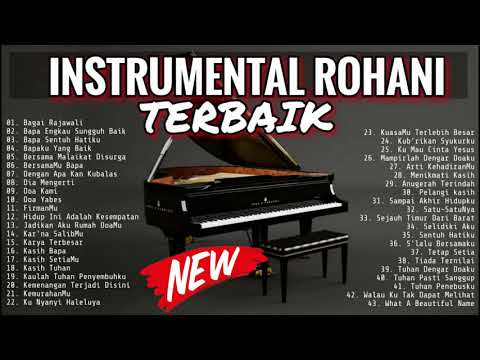INSTRUMENTAL PIANO ROHANI TERBAIK 2019 - MUSIK SAAT TEDUH