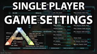 New Single Player Game Settings Ark Survival Evovled