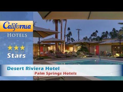 Desert Riviera Hotel, Palm Springs Hotels - California