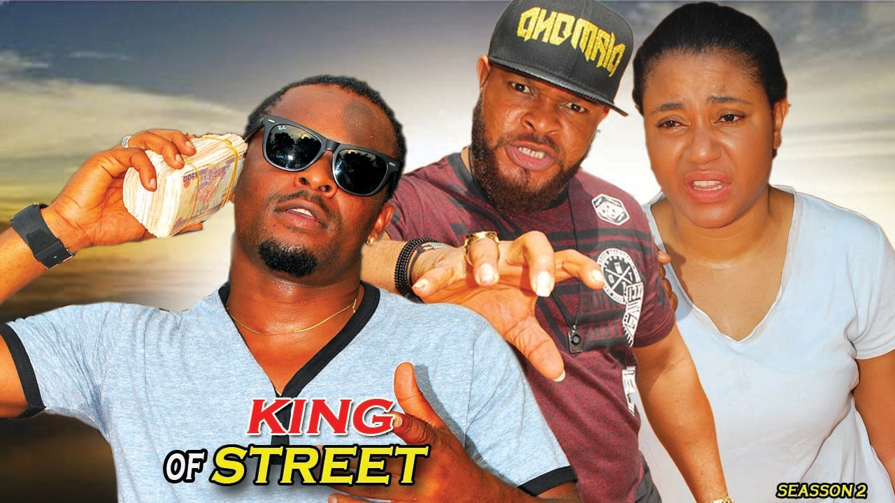 Download King Of The Street Season 2 - 2017 Latest Nigerian Nollywood movie