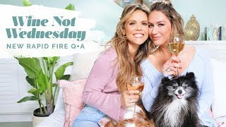 Most embarrassing moments, Netflix obsessions, and our alter egos...Wine Not Wednesday Vlog
