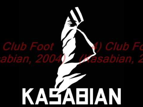 Kasabian - Best songs. Top 10