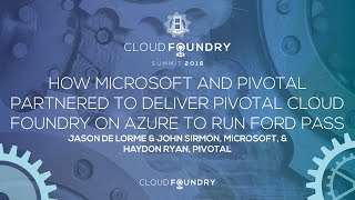 How Microsoft and Pivotal Partnered to Deliver Pivotal Cloud Foundry on Azure to Run Ford Pass