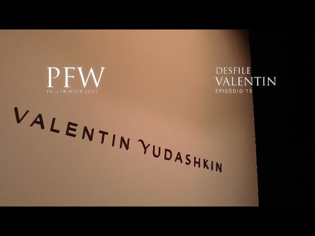 PFW EP15 | Valentim Yudashkin