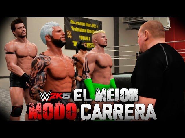 EL MEJOR MODO CARRERA DE WWE 2K   WWE2K15 MI CARRERA