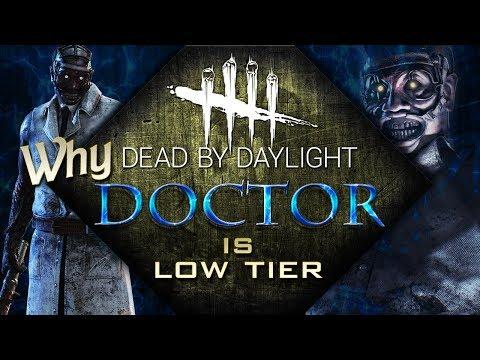 Why Doctor Is Low Tier - Dead by Daylight - Tier List Breakdown