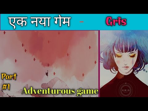 Starting a New game series | Gris #1 | Totally Adventurous game | BOTHindiGaming |