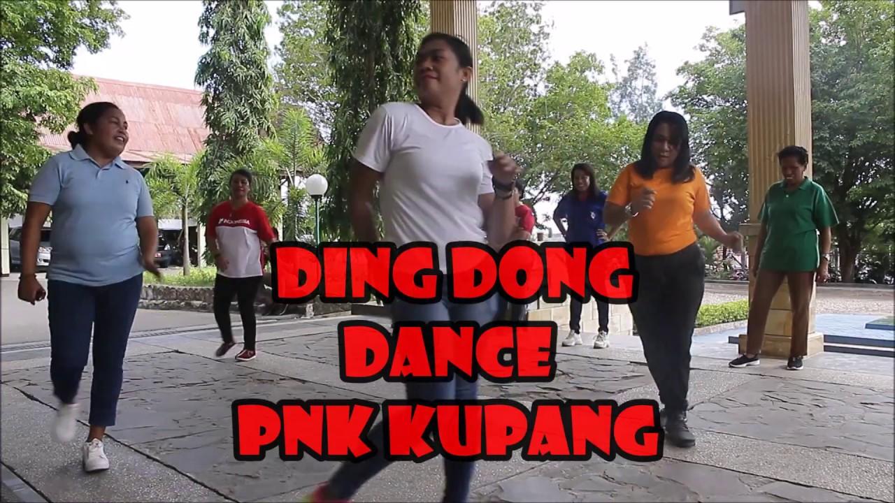 DING DONG DANCE -- PNK KUPANG -- - YouTube