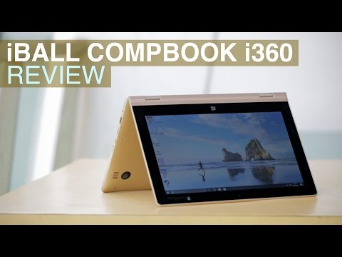 iBall CompBook i360 Review | 2-in-1 Laptop With Touchscreen for 12,999