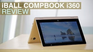 iBall CompBook i360 Review 2-in-1 Laptop With Touchscreen for 12 999