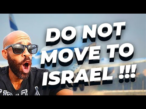 DO NOT Move To Israel From America!