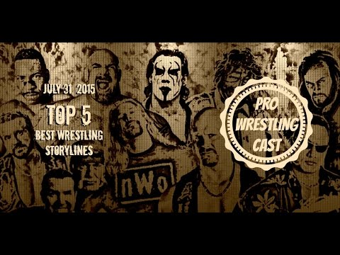 Pro Wrestling Cast: July 31, 2015 - Top 5 Wrestling Storylines/Angles of the Modern Era