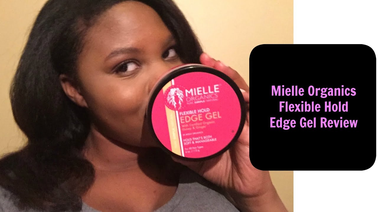 Best Edge Control For Natural Hair Mielle Organics Gel Review Tutorial You