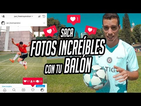 APRENDE a SACAR FOTOS ESPECTACULARES con tu BALON - FUTBOL CALLE Y FREESTYLE FOOTBALL