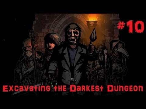 Excavating the Darkest Dungeon: Part 10 - The Beach Holiday!